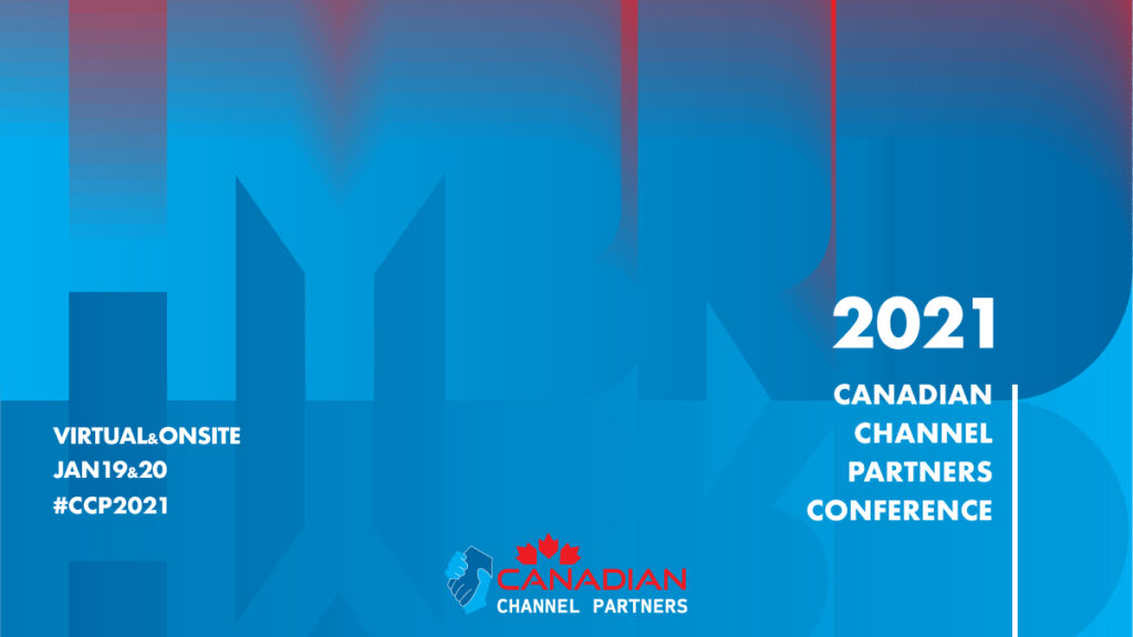 Canadian Channel Partners 2021 Hybrid Conference
